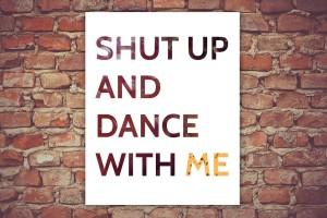 shut-up-and-dance